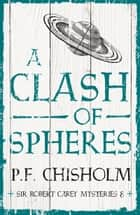 A Clash of Spheres ekitaplar by P.F. Chisholm