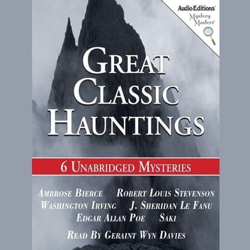 Great Classic Hauntings sesli kitap by various authors