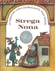 Strega Nona - with audio recording ebook by Tomie dePaola,Tomie dePaola,Tomie dePaola