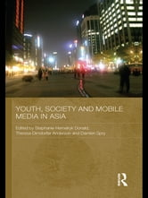Youth, Society and Mobile Media in Asia ebook by