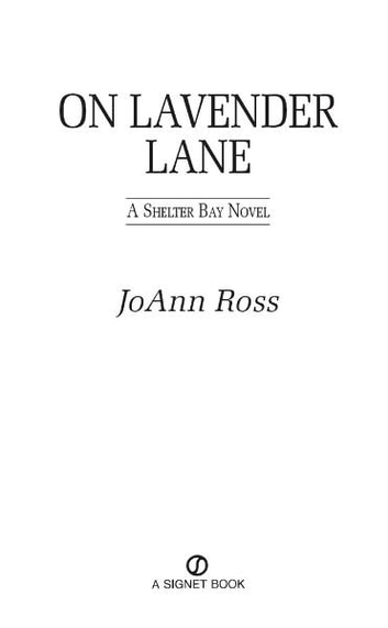 On Lavender Lane - A Shelter Bay Novel ebook by JoAnn Ross