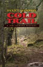 Cold Trail - A Jeri Howard Mystery ebook by Janet Dawson