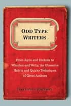 Odd Type Writers ebook by Celia Blue Johnson
