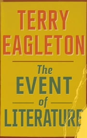 The Event of Literature ebook by Terry Eagleton