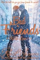 Bad Friends ebook by Red L. Jameson