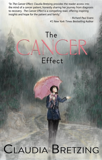 The Cancer Effect ebook by Claudia Bretzing