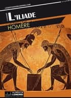 L'Iliade ebook by Homère