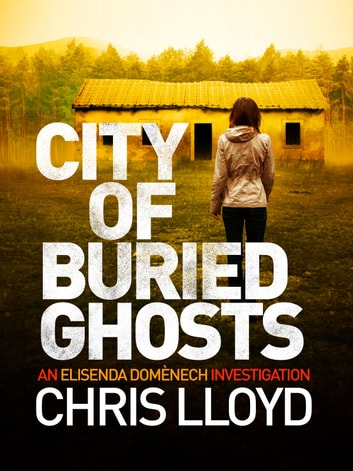 City of Buried Ghosts ebook by Chris Lloyd