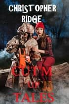 CUT'M UP TALES ebook by Christopher Ridge