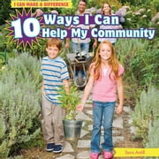 10 Ways I Can Help My Community ebook by Antill, Sara