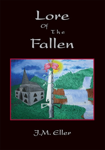 Lore of the Fallen ebook by J.M. Eller
