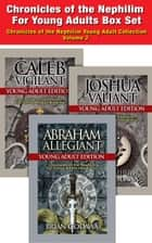 Chronicles of the Nephilim For Young Adults - Box Set: Books 4-6 – Abraham, Joshua, Caleb - Chronicles of the Nephilim Young Adult Collection, #2 ebook by Brian Godawa
