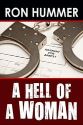 A Hell of a Woman ebook by Ron Hummer