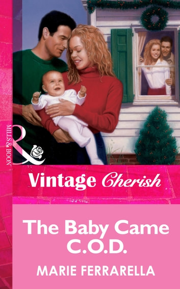The Baby Came C.O.D. (Mills & Boon Vintage Cherish) ebook by Marie Ferrarella