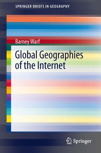 Global Geographies of the Internet ebook by Barney Warf