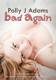 Bad Again ebook by Polly J Adams