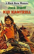Kid Kantrell ebook by Jack Sheriff