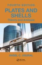 Advanced mechanics of materials and applied elasticity ebook by plates and shells theory and analysis fourth edition ebook by ansel c ugural fandeluxe Image collections