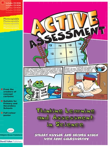 Active Assessment for Science - Thinking, Learning and Assessment in Science ebook by Stuart Naylor,Brenda Keogh,Anne Goldsworthy