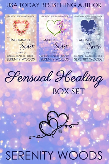 Sensual Healing Box Set ebook by Serenity Woods