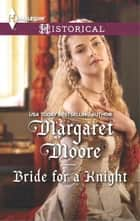 Bride for a Knight ebook by Margaret Moore