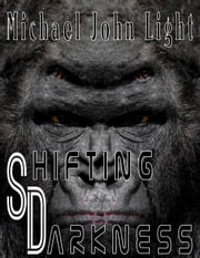 Holmes: Shifting Darkness - Holmes, #14 ebook by Michael John Light