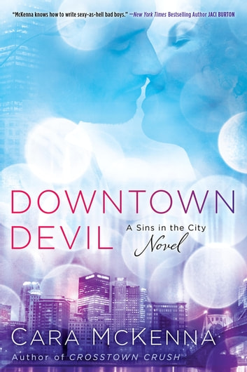 Downtown Devil ebook by Cara McKenna