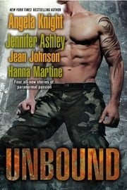 Unbound ebook by Angela Knight,Jennifer Ashley,Jean Johnson,Hanna Martine