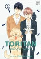 Toritan: Birds of a Feather, Vol. 2 (Yaoi Manga) ebook by