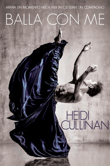 Balla con me ebook by Heidi Cullinan