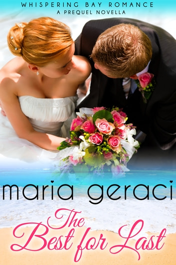 The Best For Last ebook by Maria Geraci