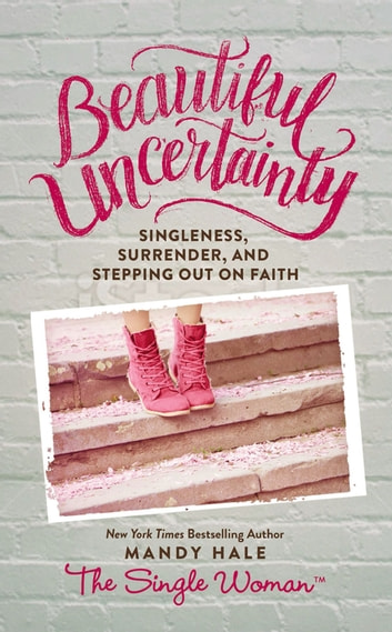 Beautiful Uncertainty ebook by Mandy Hale