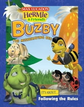 Buzby, the Misbehaving Bee ebook by Max Lucado's Hermie & Friends,Max Lucado