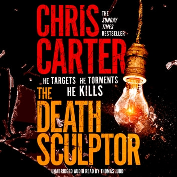 The Death Sculptor audiobook by Chris Carter