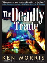 The Deadly Trade ebook by Ken Morris