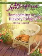 Homecoming at Hickory Ridge ebook by Dana Corbit