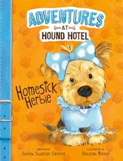 Homesick Herbie ebook by Shelley Swanson Sateren, Deborah Melmon