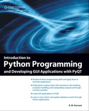 Introduction to Python Programming and Developing GUI Applications with PyQT, 1st Ed. ebook by B.M. Harwani