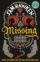 Missing ebook by Sam Hawken