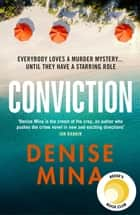 Conviction - A Reese Witherspoon x Hello Sunshine Book Club Pick ebook by Denise Mina