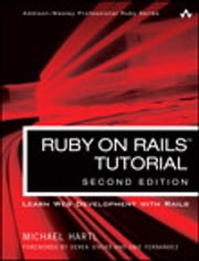 Ruby on Rails Tutorial - Learn Web Development with Rails ebook by Michael Hartl