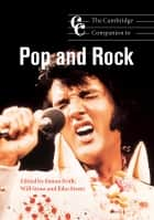 The Cambridge Companion to Pop and Rock ebook by Simon Frith, Will Straw, John Street