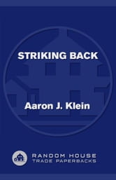 Striking Back - The 1972 Munich Olympics Massacre and Israel's Deadly Response ebook by Aaron J. Klein