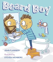Beard Boy ebook by John Flannery,Steven Weinberg