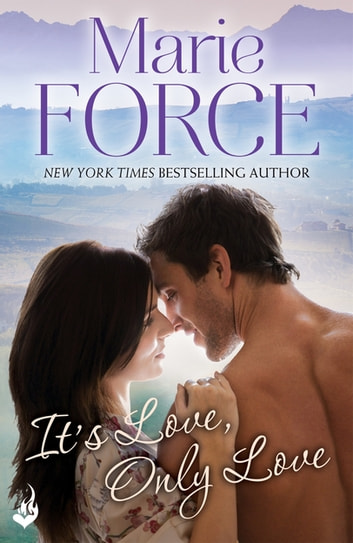 It's Love, Only Love: Green Mountain Book 5 eBook by Marie Force