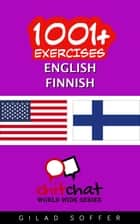1001+ Exercises English - Finnish ebook by Gilad Soffer