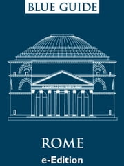Blue Guide Rome eBook by Alta Macadam, Annabel Barber