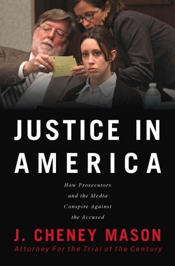 Justice in America eBook by J. Cheney Mason