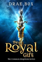 The Royal Gift ebook by Drae Box