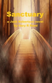Sanctuary-a Jack Robertson novel ebook by Gary Reed